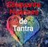 Stages de Tantra/Coaching amoureux/Formation en massages tantriques